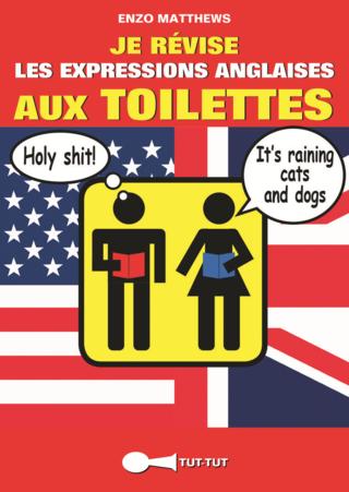 Je Révise les expressions anglaises aux toilettes_c1