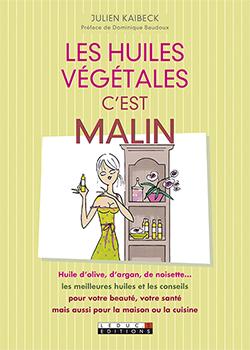 Les Huiles vegetales c est malin_c1