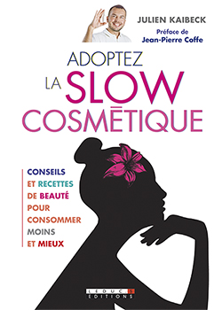 Adoptez la slow cosmetique_c1
