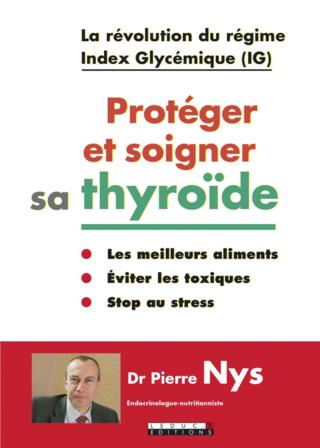Protéger et soigner sa thyroide _c1