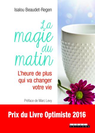 Couv_La Magie du matin Prix du Livre Optimiste